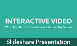 Why Make the Shift from Linear to Interactive Video?